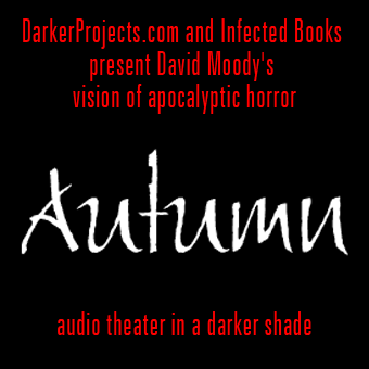 Autumn, Zombie Audio Theater by David Moody