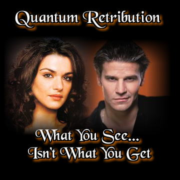 Quantum Retribution: What You See, Isn't What You Get