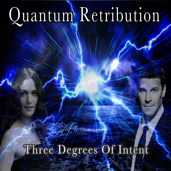 Quantum Retribution: Three Degrees of Intent Part 1