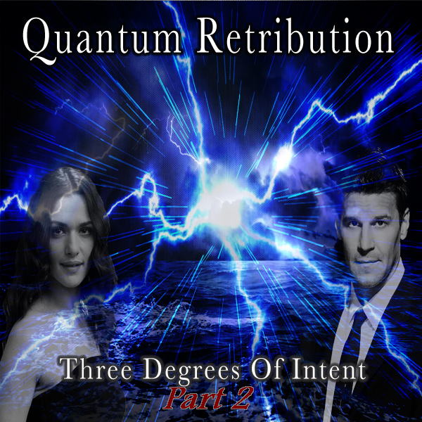Quantum Retribution: Three Degrees of Intent Part 2