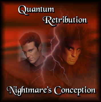 Quantum Retribution: Nightmare's Conception