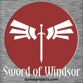 Darker Projects: Sword of Windsor