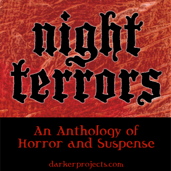 Darker Projects: Night Terrors