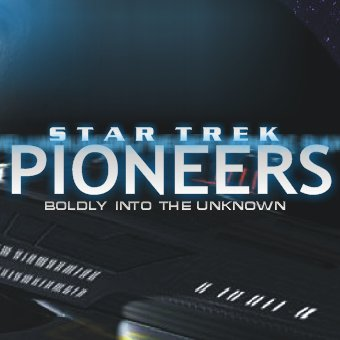 Star Trek: Pioneers, Science fiction Audio Theater by Chris Snyder