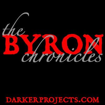The Byron Chronicles, Paranormal Audio Theater by Eric Busby