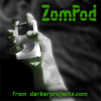 ZomPod, Zombie Audio Theater by Dr. Pus